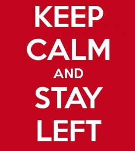 keep-calm-and-stay-left-10
