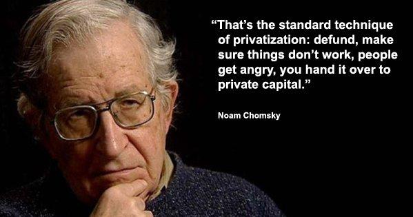 Noam Chomsky privatisation